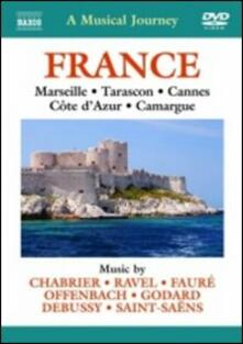 A Musical Journey. France: Marseille, Tarason, Cannes, Cote d'Azur, Camargue - DVD