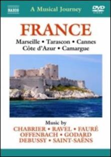A Musical Journey. France: Marseille, Tarason, Cannes, Cote d'Azur, Camargue (DVD) - DVD