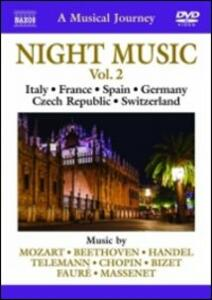A Musical Journey. Night Music Vol. 2. Italy, France, Spain, Germany, Czech... - DVD