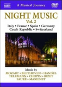 Film A Musical Journey. Night Music Vol. 2. Italy, France, Spain, Germany, Czech...