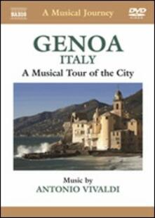A Musical Journey. Genoa, Italy. A Musical Tour of the City - DVD