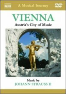 A Musical Journey. Vienna: Austria's City of Music - DVD