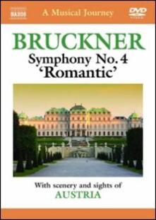 "Bruckner. Sinfonia n.4 ""Romantica"". A Musical Journey - DVD"