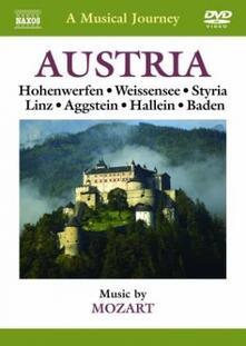 Austria: Hohenwerfen, Weissensee, Stiria, Linz, Aggstein, Hallein, Baden (DVD) - DVD di Wolfgang Amadeus Mozart
