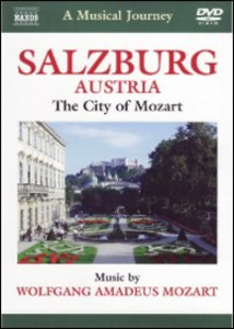 Film A Musical Journey. Salzburg. A Musical Tour of the City of Mozart