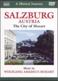 A Musical Journey. Salzburg. A Musical Tour of the City of Mozart (DVD) - DVD