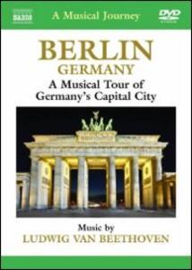 Berlin. Germany. Ludwig van Beethoven. A Musical Journey - DVD