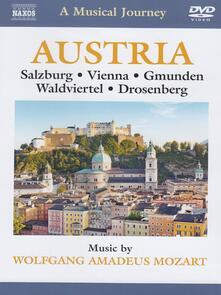 Austria: Salisburgo, Vienna, Gmunde, Waldviertel e Drosenberg (DVD) - DVD di Wolfgang Amadeus Mozart