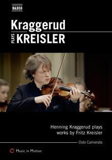 Kraggerud Plays Kreisler (DVD) - DVD di Fritz Kreisler,Henning Kraggerud,Oslo Camerata