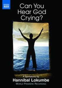 Film Lokumbe: Can You Hear God Crying? A Spiritatorio