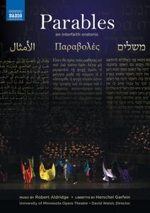 Robert Aldridge. Parables. An Interfaith Oratorio - DVD