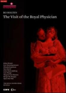 Bo Holten. The Visit of the Royal Physician (DVD) - DVD di Bo Holten