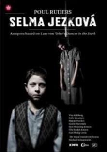 Poul Ruders. Selma Jezková (DVD) - DVD di Poul Ruders