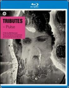Tributes. Pulse di Bill Morrison - Blu-ray
