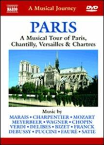 Paris. A Musical Tour of Paris, Chantilly, Versailles and Chart - DVD