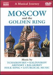 A Musical Journey. Moscow And The Golden Ring - DVD
