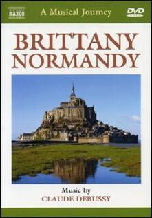 Bretagna e Normandia. A Musical Journey (DVD) - DVD