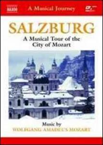 A Musical Journey. Salzburg. A Musical Tour of the City of Mozart - DVD