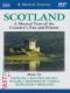 Scozia: A Musical Tour of the Country'sPast and Present - DVD