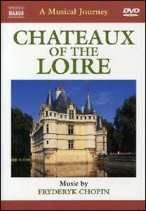 Castelli della Loira. A Musical Journey - DVD