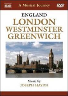 A Musical Jorney. Londra, Westminster, Greenwich (DVD) - DVD di Franz Joseph Haydn