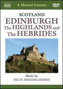 A Musical Jorney. Scozia: Edinburgh, Highlands, le Ebridi - DVD