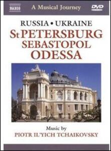 A Musical Jorney. Russia E Ucraina: San Pietroburgo, Sebastopol, Odessa - DVD