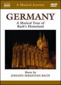 A Musical Journey. Germany. A Musical Tour of Bach's Homeland - DVD