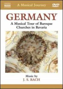 A Musical Journey. Germany. A Musical Tour of Baroque Churches in Bavaria - DVD