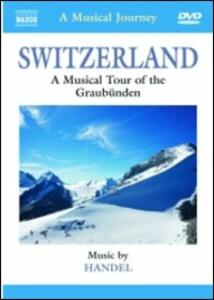 Switzerland. A Musical Tour of the Graubünden - DVD
