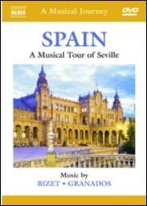 Spain. A Musical Tour of Seville - DVD