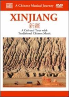 Xinjiang. A Chinese Musical Journey - DVD