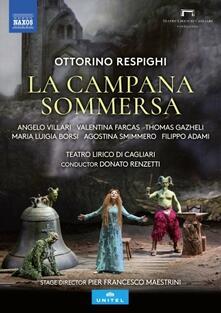 La campana sommersa (DVD) - DVD di Ottorino Respighi,Donato Renzetti