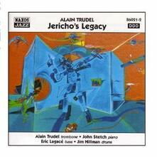 Jericho's Legacy - CD Audio di Alain Trudel