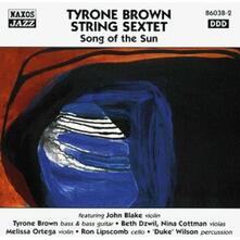 Song of the Sun - CD Audio di Tyrone Brown