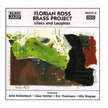 Lilacs and Laughter - CD Audio di Florian Ross