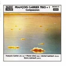 Compassion - CD Audio di François Carrier