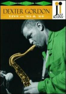 Dexter Gordon. Live in '63 and '64. Jazz Icons - DVD