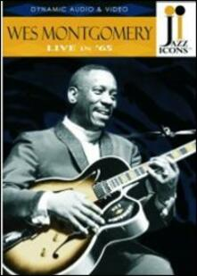 Wes Montgomery. Live in '65. Jazz Icons (DVD) - DVD di Wes Montgomery