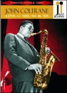 John Coltrane. Live in '60, '61 and '65. Jazz Icons - DVD