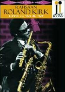 Roland Kirk. Live in '63 and '67. Jazz Icons (DVD) - DVD di George Gruntz