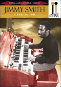 Jimmy Smith. Live in '69. Jazz Icons - DVD