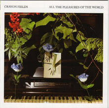 All the Pleasures of the World (Deluxe Edition) - Vinile LP di Crayon Fields