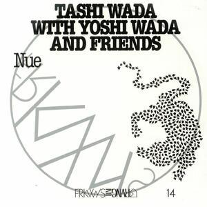 FRKWYS vol.14 Nue - Vinile LP di Yoshi Wada,Tashi Wada
