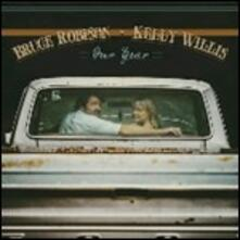 Our Year - Vinile LP di Kelly Willis,Bruce Robison