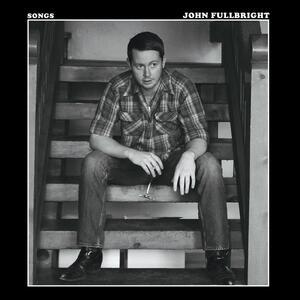 Songs - Vinile LP di John Fullbright