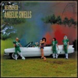 Angelic Swells - Vinile LP di Neverever
