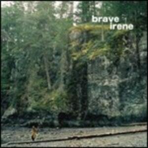 Brave Irene - Vinile LP di Brave Irene