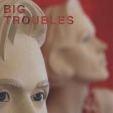 Sad Girls - Vinile 7'' di Big Troubles
