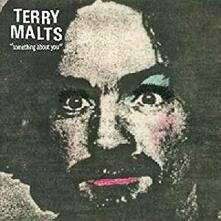 Something About You - Vinile 7'' di Terry Malts